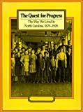The Quest for Progress, Sydney Nathans, 0807841048