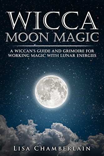 Wicca moon magic a wiccans guide and grimoire for working magic wicca moon magic a wiccans guide and grimoire for working magic with lunar energies fandeluxe Images