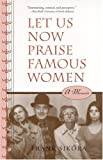 Let Us Now Praise Famous Women, Frank Sikora, 0817351485
