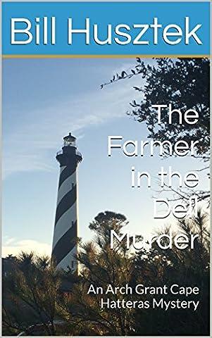 The Farmer in the Dell Murder (Arch Grant Cape Hatteras