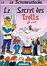 Le Scrameustache, tome 13 : le Secret des Trolls par Gos