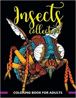 incredible insects coloring books for grownups featuring stress relieving insect designs