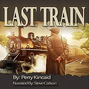 Last Train Audiobook