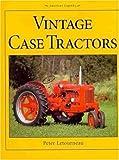Vintage Case Tractors (American Legends)