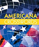 Americana Crosswords: Crisscrossing the Country with 50 All-New Puzzles