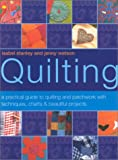 Quilting, Isabel Stanley and Jenny Watson, 184215706X