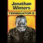 Jonathan Winters is Terminator 3 | Jonathan Winters