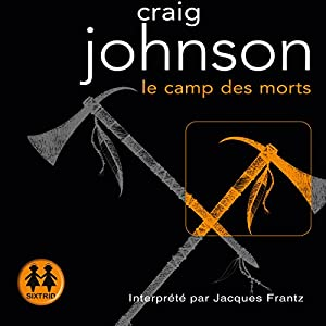 Le camp des morts (Walter Longmire 2) Audiobook