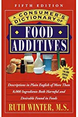 A Consumer's Dictionary of Food Additives: Fifth Edition Over 140,000 Copies Sold Paperback