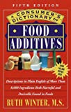 A Consumer's Dictionary of Food Additives, Ruth Winter, 0609803662