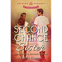 Second Chance Sister: The sequel to Second Chance (The Howard Twins Book 2)
