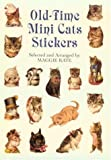 Old-Time Mini Cats Stickers (Pocket-Size Sticker Collections)