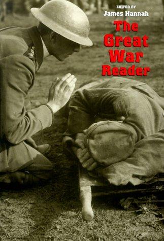 The Great War Reader (C. A. Brannen)