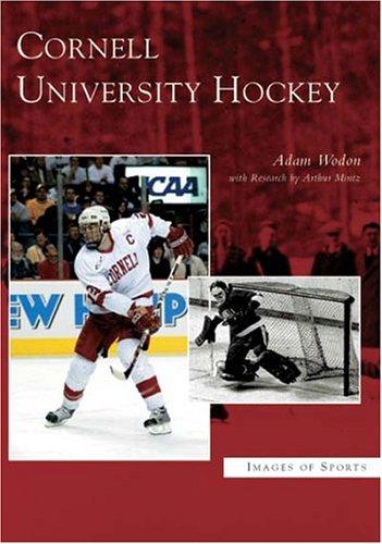 Cornell University Hockey (Images of Sports: New York)
