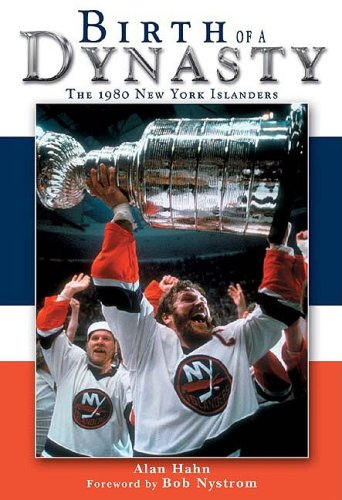 Download Birth of a Dynasty: The 1980 New York Islanders pdf epub