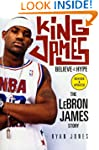 King James: Believe the Hype---The Le...