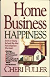 Home Business Happiness, Cheri Fuller, 0914984705