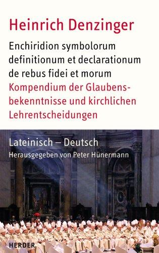 Kompendium der Glaubensbekenntnisse und kirchlichen Lehrentscheidungen
