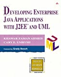 Developing Enterprise Java Applications with J2EE and UML 9780201738292