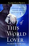 Out of This World Lover, Shannon Stacey and Summer Devon, 1416578250