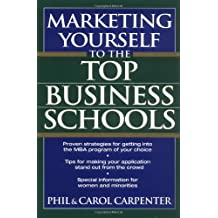 Marketing Yourself to the Top Business School