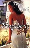 A Neighborly Affair, Peter Mack, 0977457567