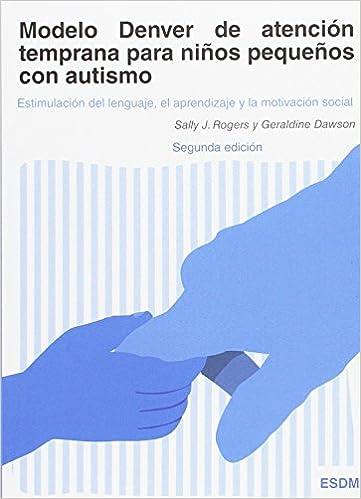 Modelo Denver de atención temprana para niños pequeños con autismo ...