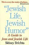 Jewish Life, Jewish Humor, Stanley Brichto, 1566490200