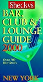 Shecky's Bar, Club and Lounge Guide for New York City, Chris Hoffman, 096626584X