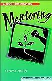 Mentoring, Henry A. Simon, 0570052807