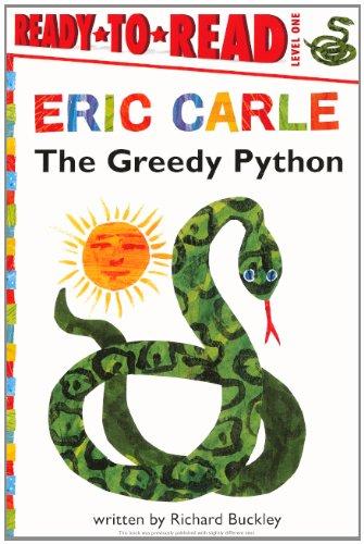 The Greedy Python (Turtleback School & Library Binding Edition) (Ready-To-Read - Level 1)