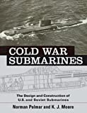Cold War Submarines, Norman Polmar and K. J. Moore, 1574885308