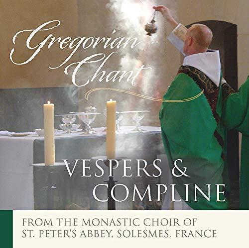 The Monks of Solesmes: Vespers & Compline