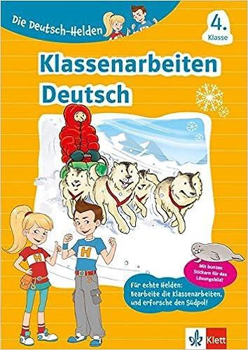Klett Die Deutsch Helden Klassenarbeiten Deutsch 4 Klasse