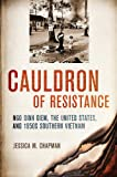 Cauldron of Resistance, Jessica M. Chapman, 0801450616