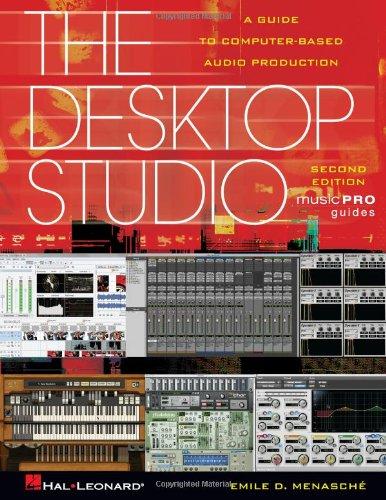 The Desktop Studio (Music Pro Guide Books), Revised Edition