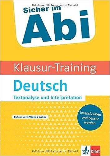 Klett Sicher Im Abi Klausur Training Deutsch Textanalyse Und