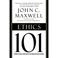 Image for Ethics 101: What Every Leader Needs To Know (101 Series)