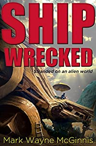 Ship Wrecked by Mark Wayne McGinnis ebook deal