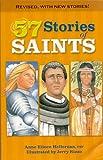 Fifty-Seven Stories of Saints, Eileen Heffernan, 081982674X