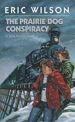 The Prairie Dog Conspiracy