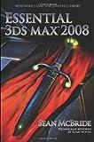 Essential 3Ds Max 2008, Sean McBride, 1598220500