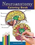 Neuroanatomy Coloring Book: Incredibly Detailed