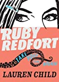 Ruby Redfort Take Your Last Breath, Lauren Child, 0763669326