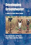 img - for Developing Groundwater: A Guide for Rural Water Supply book / textbook / text book