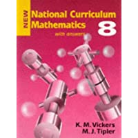 New National Curriculum Mathematics: Bk.8 (with answers)