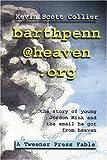 Barthpenn@heaven. Org, Kevin Scott Collier, 0975288024