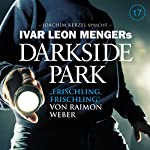 Frischling, Frischling (Darkside Park 17) | Raimon Weber