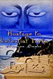 Hostage to Celestial Turks, Nouman Smyles, 1403377103
