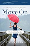 Move on Study Guide, Vicki Courtney, 0849960061
